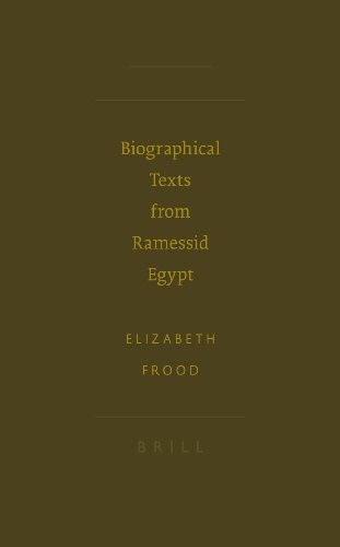 9789004146815: Biographical Texts from Ramessid Egypt (Writings from the Ancient World) (Society of Biblical Literature)