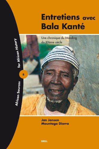 9789004146952: Entretiens Avec Bala Kante: Une Chronique Du Manding Du Xxeme Siecle