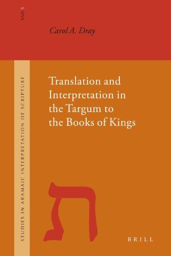 9789004146983: Translation and Interpretation in the Targum to the Books of Kings (Studies in the Aramaic Interpretation of Scripture, 5)