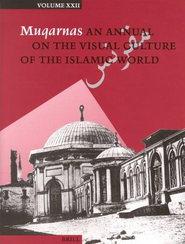 9789004147027: Muqarnas: An Annual on the Visual Culture of the Islamic World (Muqarnas)