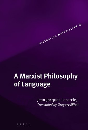 9789004147515: A Marxist Philosophy of Language (Historical Materialism Book)
