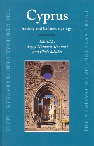 Cyprus: Society And Culture 1191-1374: Konnari, Angel Nicolaou (Editor)/ Schabel, Chris (Editor)/ ...