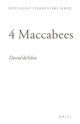 9789004147768: 4 Maccabees: Introduction And Commentary on the Greek Text in Codex Sinaiticus (Septuagint Commentary Series,)