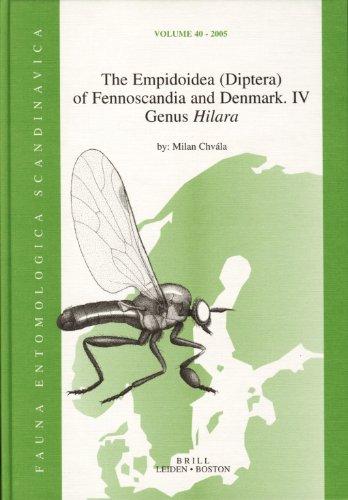 9789004147997: The Empidoidae (Diptera) of Fennoscandia and Denmark IV: Genus Hilara (Fauna Entomologica Scandinavica)