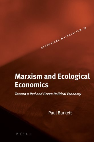 9789004148109: Marxism and Ecological Economics: Toward a Red and Green Political Economy (Historical Materialism Book)