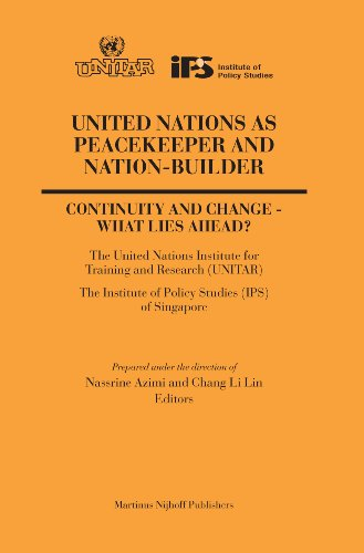United Nations As Peacekeeper And Nation-builder: Nassrine Azimi, Chang Li Lin