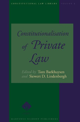 9789004148529: Constitutionalisation of Private Law (Constitutional Law Library) (Constitutional Law Library)