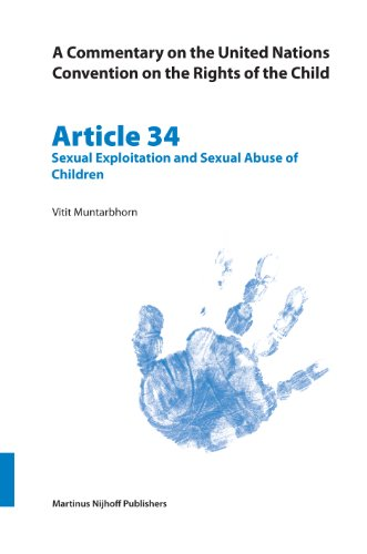 9789004148840: Commentary on the United Nations Convention on the Rights of the Child. Article 34: Sexual Exploitation and Sexual Abuse of Children (CRC Commentary) (v. 34)