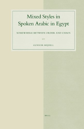 Mixed Styles in Spoken Arabic in Egypt: Somewhere Between Order and Chaos (Hardback): Gunvor ...