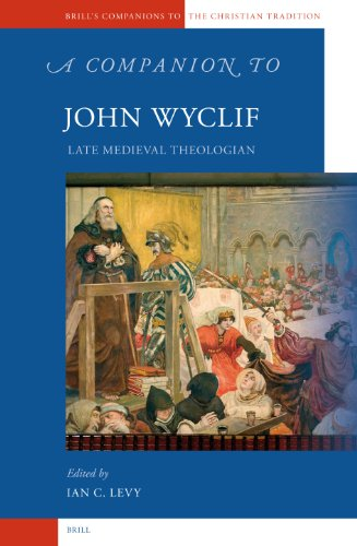 9789004150072: A Companion to John Wyclif (Brill's Companions to the Christian Tradition)