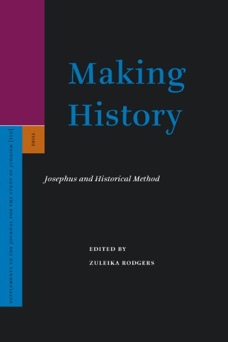 9789004150089: Making History: Josephus and Historical Method (Supplements to the Journal for the Study of Judaism)