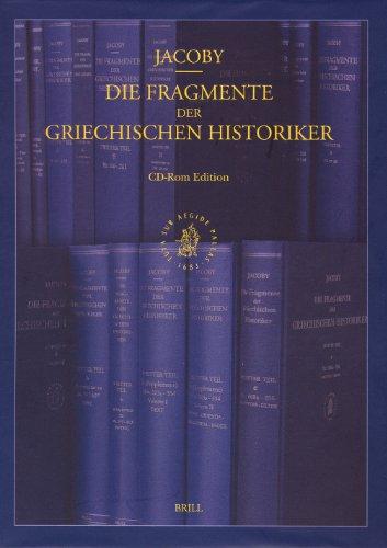 9789004150355: Die Fragmente Der Griechischen Historiker CD-ROM Edition, Volume Institutional Licence (Network Version 11 or More Users)