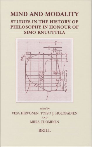 9789004151444: Mind And Modality: Studies in the History of Philosophy in Honour of Simo Knuuttila (Brill's Studies in Intellectual History)