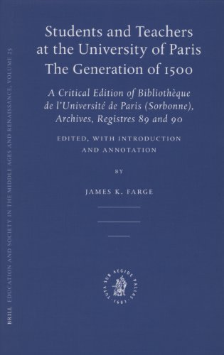 9789004151628: Students and Teachers at the University of Paris: The Generation of 1500 (Education and Society in the Middle Ages and Renaissance) (Latin Edition)