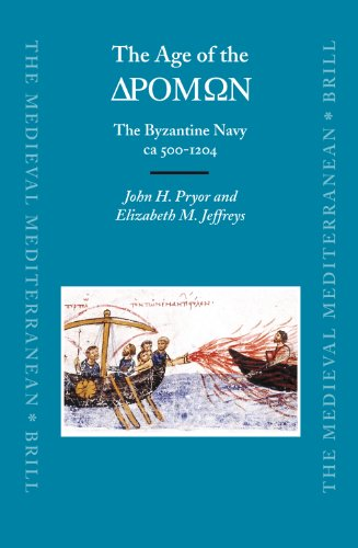 9789004151970: The Age of the DROMON: The Byzantine Navy ca 500-1204 (The Medieval Mediterranean)