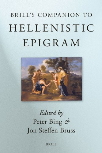 Brill's Companion to Hellenistic Epigram: Down to Philip (Hardback) - Peter Bing, Jon Bruss