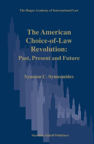 9789004152199: The American Choice-of-Law Revolution in the Courts: Past, Present and Future (The Hague Academy of International Law Monographs)