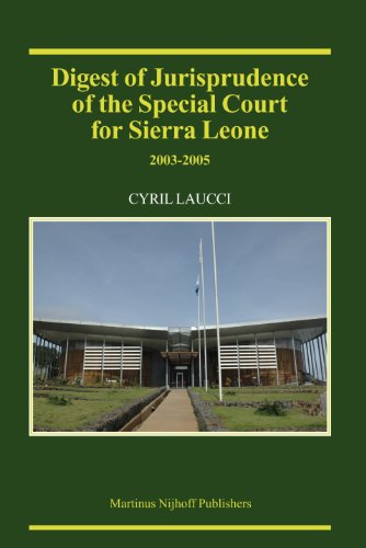 Digest of Jurisprudence of the Special Court for Sierra Leone, 2003-2005 (Hardback)