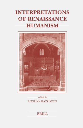 Interpretations of Renaissance Humanism (Brill's Studies in Intellectual History)