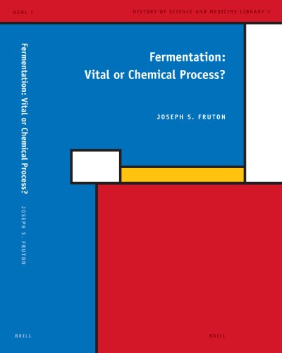 9789004152687: Fermentation: Vital or Chemical Process? (History of Science and Medicine Library)