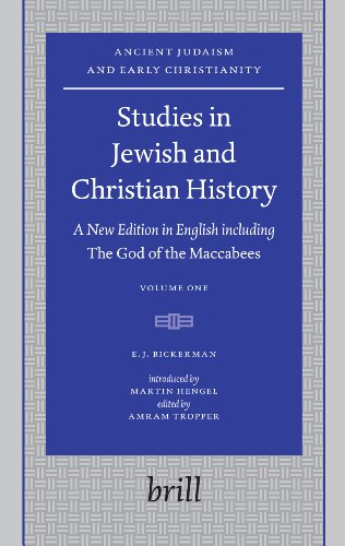 Studies in Jewish and Christian History (2 vols): A New Edition in English including The God of the...