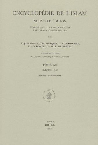 Encyclopedie de l'Islam, Tome XII, Livraison 9-10.: Bearman, P.J. (ed.),
