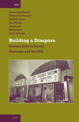 9789004153325: Building a Diaspora (INTERNATIONAL COMPARATIVE SOCIAL STUDIES)