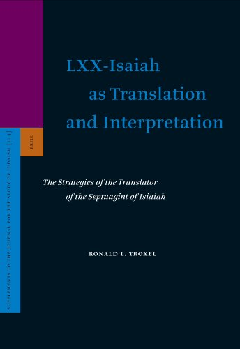 9789004153943: LXX-Isaiah as Translation and Interpretation: The Strategies of the Translator of the Septuagint of Isaiah (Supplements to the Journal for the Study of Judaism)