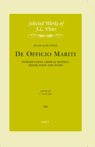 9789004154049: J. L. Vives: De Officio Mariti: Introduction, Critical Edition, Translation and Notes (Selected Works of Juan Luis Vives)