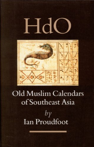 Old Muslim Calendars of Southeast Asia (Mixed media product): Ian Proudfoot