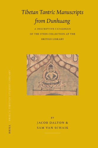 9789004154223: Tibetan Tantric Manuscripts from Dunhuang: A Descriptive Catalogue of the Stein Collection at the British Library (Brill's Tibetan Studies Library)