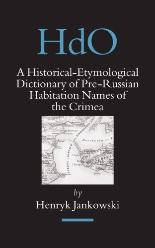 A Historical-Etymological Dictionary of Pre-Russian Habitation Names: Henryk Jankowski