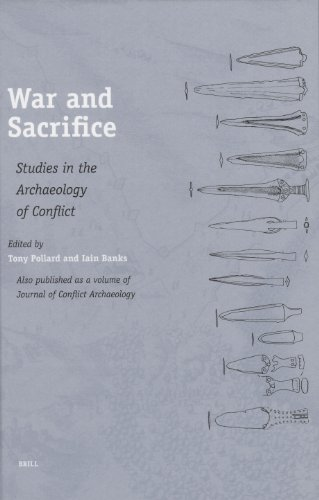 War and Sacrifice: Studies in the Archaeology of Conflict