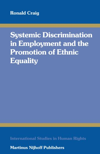 Systemic Discrimination in Employment and the Promotion of Ethnic Equality (International Studies ...