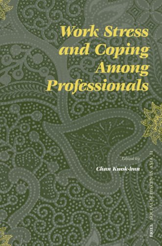 Work Stress and Coping Among Professionals (Social: Chan; K. (ed.);