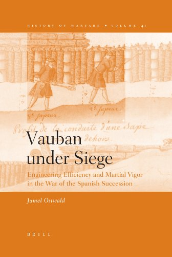 9789004154896: Vauban Under Siege: Engineering Efficiency and Martial Vigor in the War of the Spanish Succession (History of Warfare)