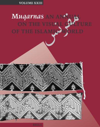 9789004154926: Muqarnas, Volume 23