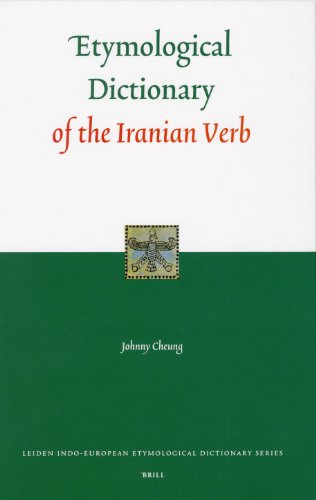 9789004154964: Etymological Dictionary of the Iranian Verb (Leiden Indo-European Etymological Dictionary Series)