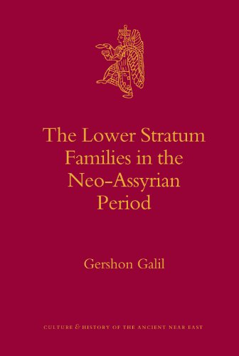 The Lower Stratum Families in the Neo-Assyrian: Galil, Gershon