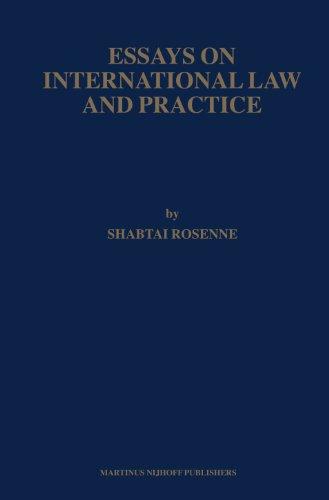 Essays on International Law and Practice (Hardback): Shabtai Rosenne