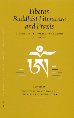 Proceedings of the Tenth Seminar of the IATS, 2003: Tibetan Buddhist Literature and Praxis Volume 4...