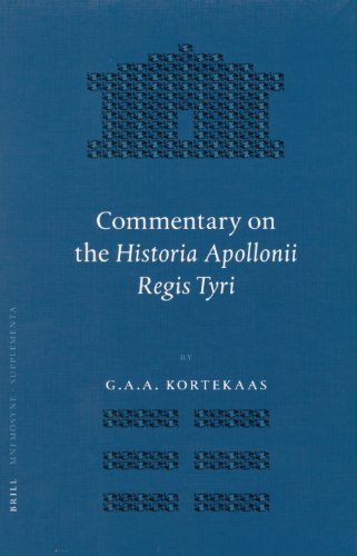 Commentary on the Historia Apollonii Regis Tyri: Commentary on the Text (Hardback): G. A. A. ...
