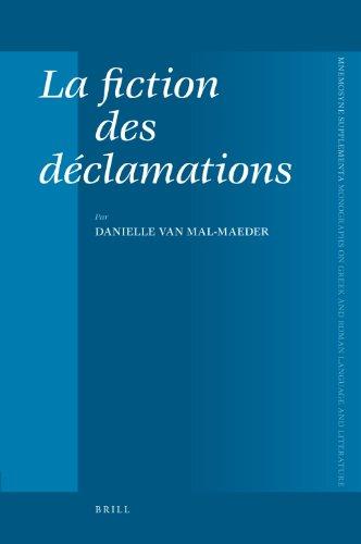 9789004156722: La Fiction Des Déclamations (Mnemosyne, Supplements)