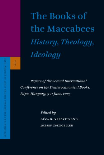 9789004157002: The Books of the Maccabees: History, Theology, Ideology (Supplements to the Journal for the Study of Judaism)
