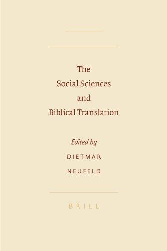 The Social Sciences and Biblical Translation (Sbl - Symposium): C B Horn; D Neufeld; Dietmar ...