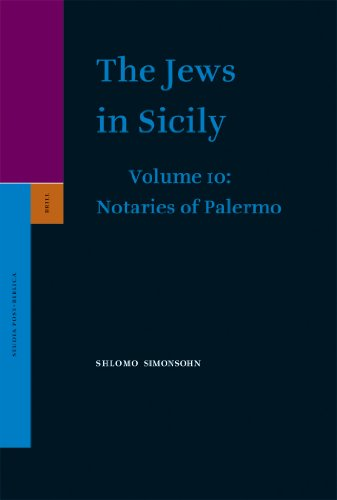9789004157620: The Jews in Sicily, Volume 10 Notaries of Palermo - Part One (Studia Post Biblica)