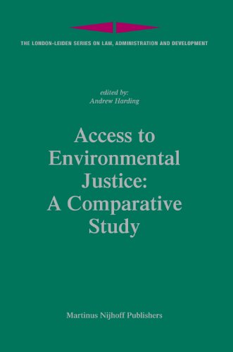 9789004157835: Access to Environmental Justice: A Comparative Study (London-leiden Series on Law, Administration and Development)