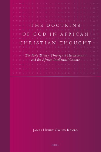9789004158047: The Doctrine of God in African Christian Thought (Studies in Reformed Theology)
