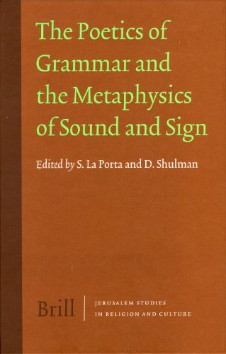 9789004158108: Poetics of Grammar and the Metaphysics of Sound and Sign (Jerusalem Studies in Religion & Culture)