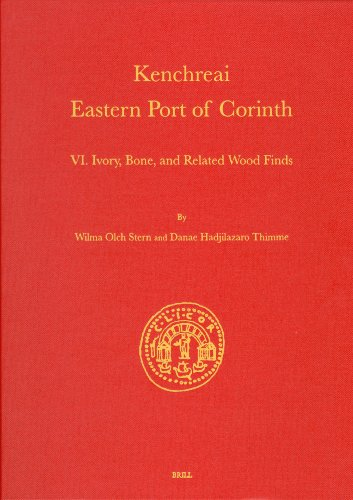 Ivory, Bone, and Related Wood Finds (Kenchreai.: Wilma Olch Stern,